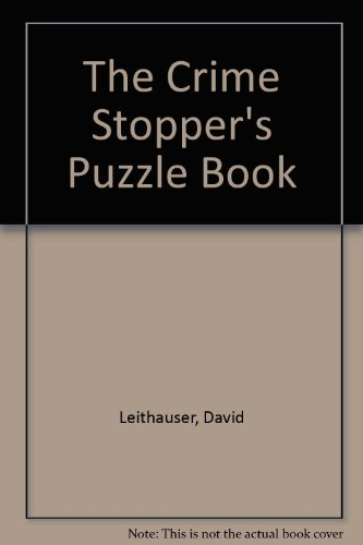 THE CRIME STOPPER'S PUZZLE BOOK.