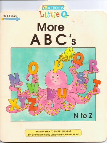 Little Q More ABC's - N to Z: Roger Burrows M. Ed.