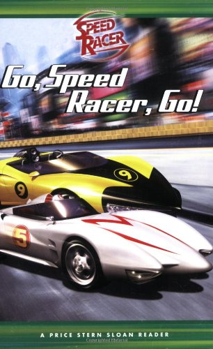 9780843132113: Go, Speed Racer, Go!: A Price Stern Sloan Reader (Speed Racer (Price Stern Sloan Paperback))