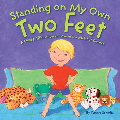 9780843132212: Standing on My Own Two Feet: A Child's Affirmation of Love in the Midst of Divorce