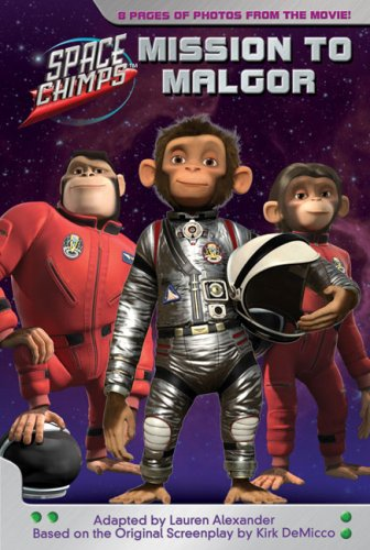 9780843132687: Mission to Malgor: A Price Stern Sloan Junior Novel (Space Chimps)