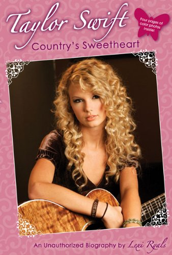 9780843133479: Taylor Swift: Country's Sweetheart: An Unauthorized Biography