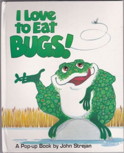 9780843133929: I Love to Eat Bugs!: A Pop-up Book