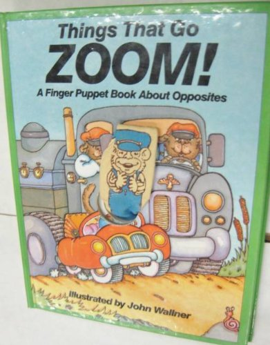 Surp Things Go Zoom (Pss Surprise Books) (0843136057) by John C. Wallner