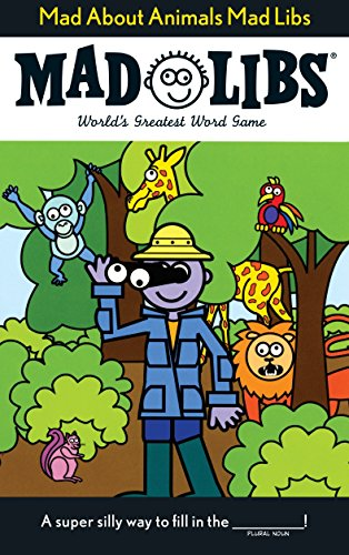 9780843137132: Mad About Animals Mad Libs