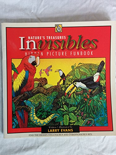 Nature's Treasures Invisibles: Evans, Larry