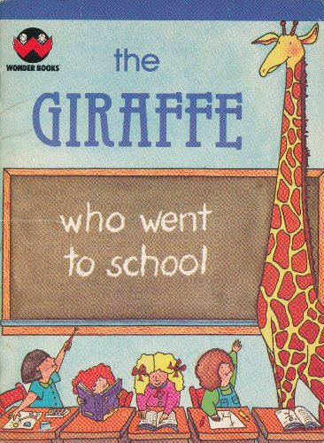 9780843141047: The Giraffe Who Went to School