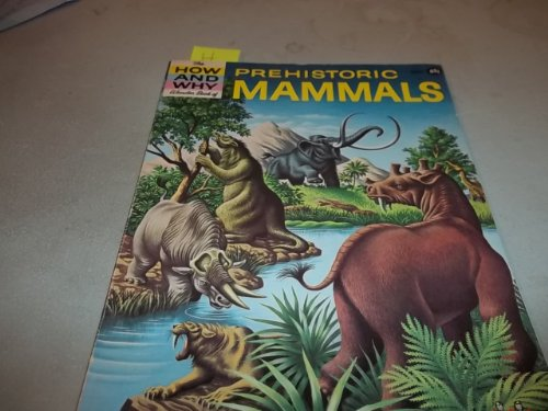9780843142556: How and Why Wonder Book of Prehistoric Mammals