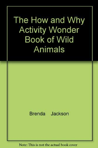 The How and Why Activity Wonder Book of Wild Animals
