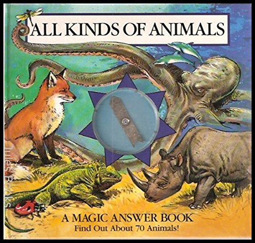 All Kinds of Animals: Magic Answer Book: Intervisual Communications