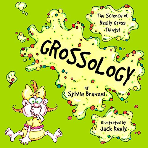 9780843149142: Grossology: The Science of Really Gross Things