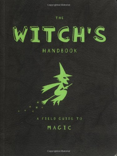 9780843149173: The Witch's Handbook: A Field Guide to Magic