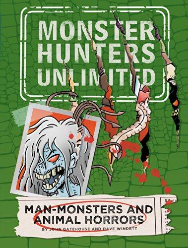 Man-Monsters and Animal Horrors #3 (Monster Hunters: Gatehouse, John