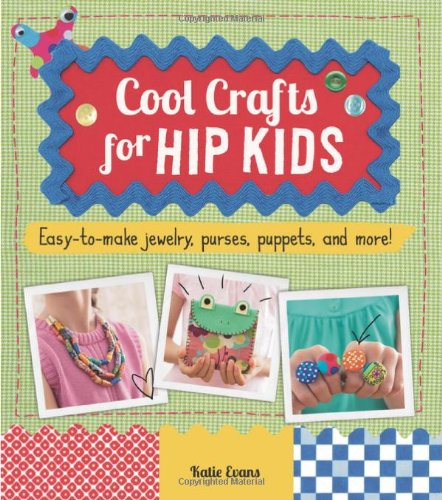 9780843170627: Cool Crafts for Hip Kids