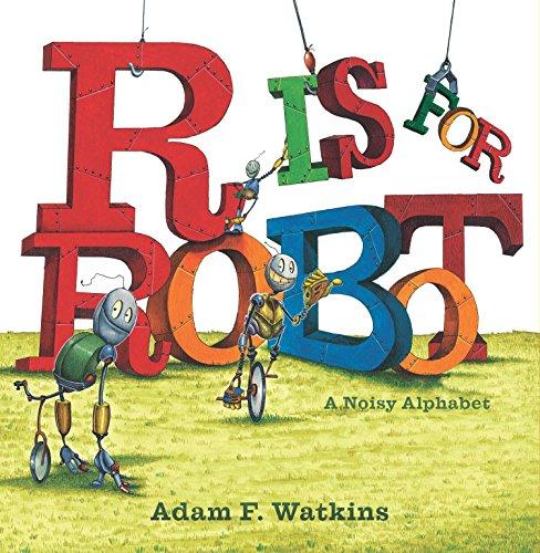 9780843172379: R Is for Robot: A Noisy Alphabet