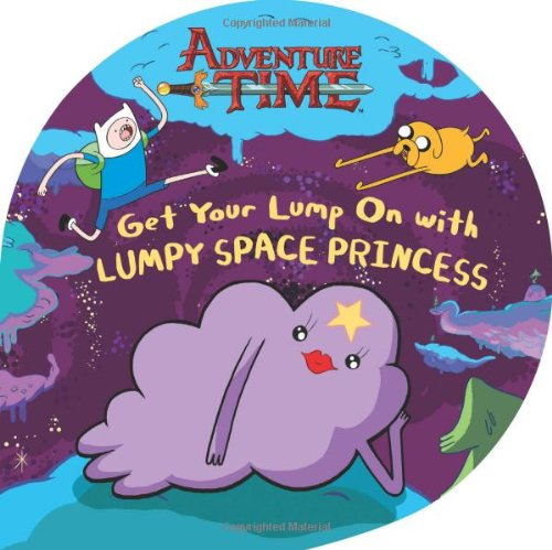 9780843172683: Get Your Lump On with Lumpy Space Princess (Adventure Time)