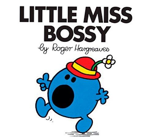 Little Miss Bossy: Hargreaves, Roger
