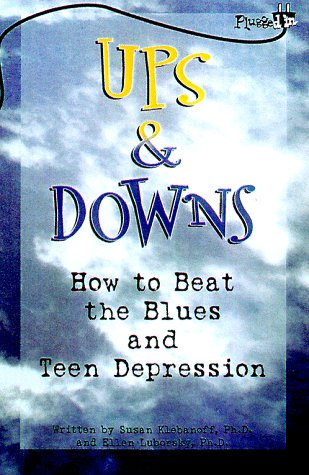 9780843174502: Ups and Downs: How to Beat the Blues and Teen Depression (Plugged In)