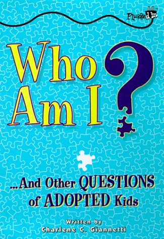 9780843175295: Who Am I?: And Other Questions of Adopted Kids (Plugged In)