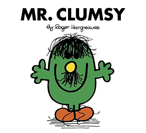 Mr. Clumsy: Hargreaves, Roger