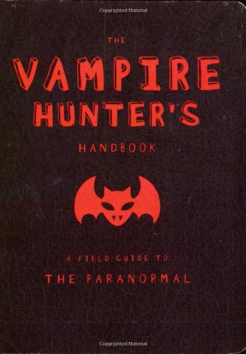 9780843176452: The Vampire Hunter's Handbook (Field Guides to Paranormal)