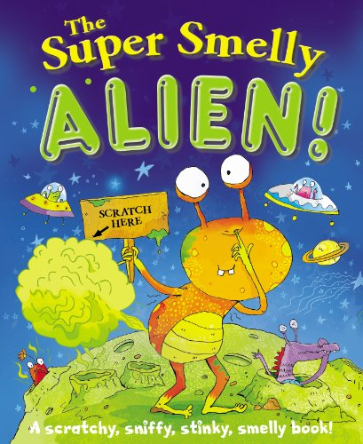 9780843176766: The Super Smelly Alien!