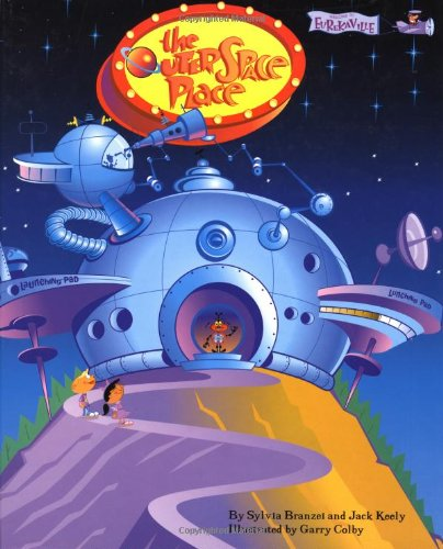Welcome to Eurekaville: The Outer Space Place - Branzei, Sylvia; Keely, Jack