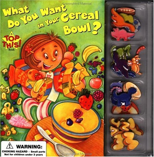 9780843177190: What Do You Want In Your Cereal Bowl? (Top This!)