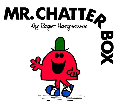 Mr. Chatterbox (Mr. Men and Little Miss): Hargreaves, Roger