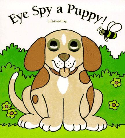 Eye Spy a Puppy (Eye Spy Books): Hwang, Jean