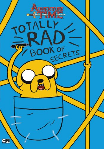 Adventure Time Totally Rad Book of Secrets: Adventure Time