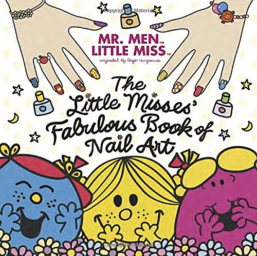 9780843180640: The Little Misses' Fabulous Book of Nail Art (Mr. Men and Little Miss)