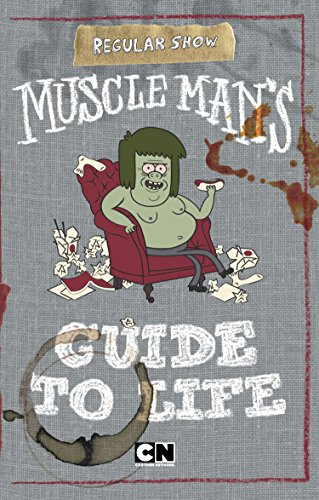 9780843180886: Muscle Man's Guide to Life (Regular Show)