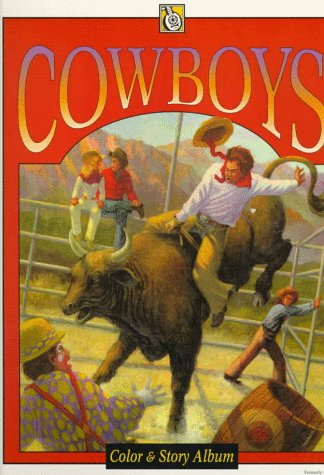 9780843182262: Cowboys (Troubador Color & Story Album)
