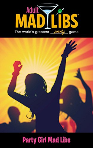 9780843189254: Party Girl Mad Libs (Adult Mad Libs)