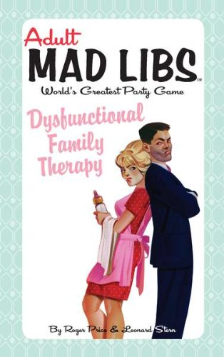 Dysfunctional Family Therapy (Adult Mad Libs): Price, Roger, Stern, Leonard