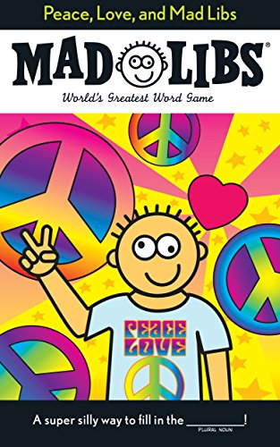 9780843189308: Peace, Love, and Mad Libs