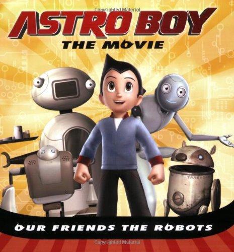 9780843189339: Our Friends the Robots (Astro Boy)