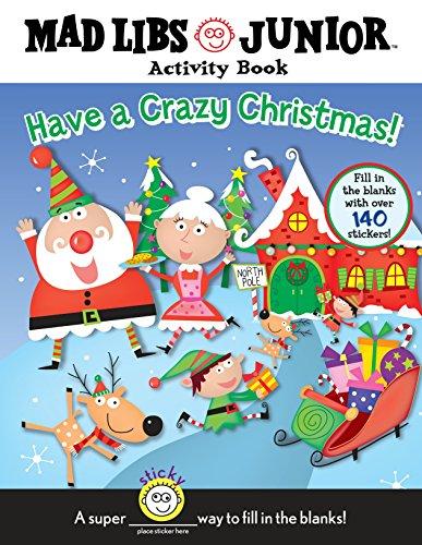 Have a Crazy Christmas!: Sexton, Brenda