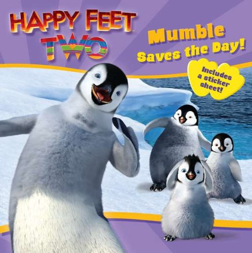 9780843198201: Happy Feet Two: Mumble Saves the Day! (Happy Feet 2)