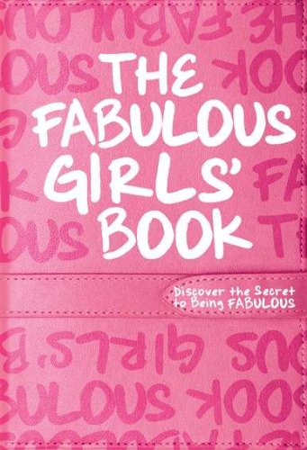 9780843198478: The Fabulous Girls' Book: Discover the Secret to Being Fabulous