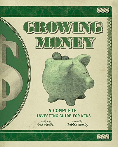 9780843199055: Growing Money: A Complete Investing Guide for Kids