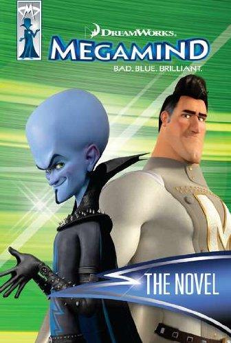 9780843199215: Megamind: The Novel (Megamind: Bad.Blue.Brilliant.)