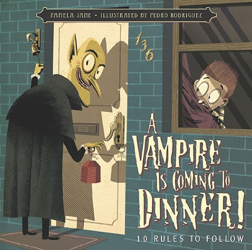 9780843199642: A Vampire Is Coming to Dinner!: 10 Rules to Follow