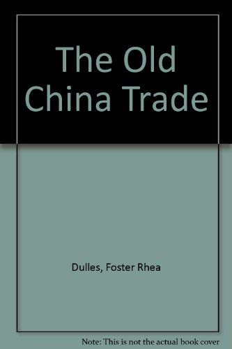 9780843200096: The Old China Trade