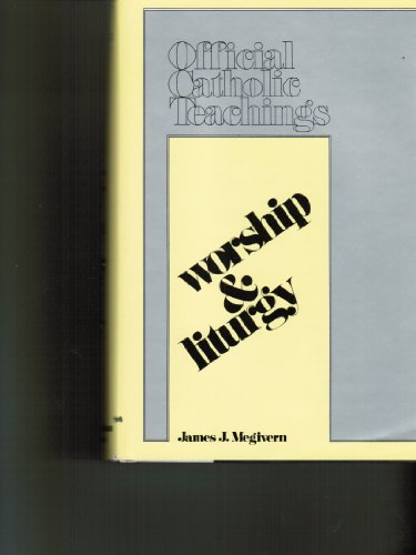 9780843407167: Worship & liturgy (Official Catholic teachings)