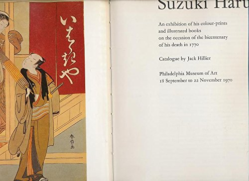 9780843520057: Suzuki Harunobu: An Exhibition of His Colour-prints and Illustrated Books on the occasion of the bicentenary of his death in 1770