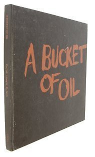 9780843601268: A Bucket of Oil : The Humanistic Approach for Building Design for Energy Conservation
