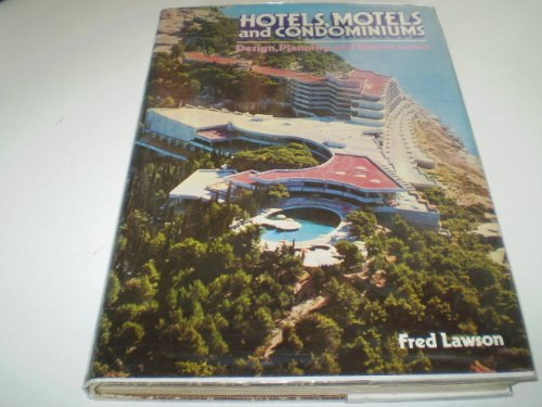 9780843601640: Hotels, Motels and Condominiums: Design, Planning and Maintenance