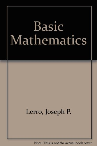 Basic Mathematics: Lerro, Joseph P.